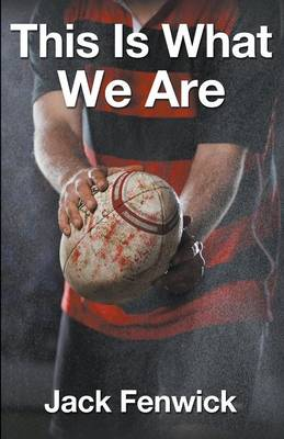 This Is What We Are