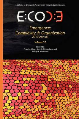 Emergence: Complexity & Organization - 2010 Annual