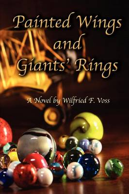Painted Wings and Giants' Rings