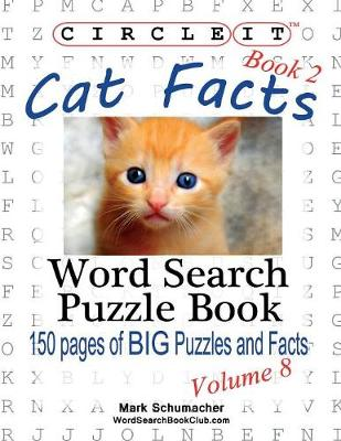 Circle It, Cat Facts, Book 2, Word Search, Puzzle Book