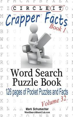 Circle It, Crapper Facts, Book 1, Word Search, Puzzle Book
