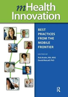 mHealth Innovation: Best Practices from the Mobile Frontier