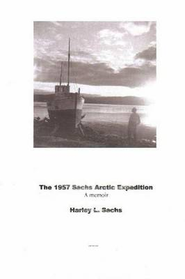 The 1957 Sachs Arctic Expedition