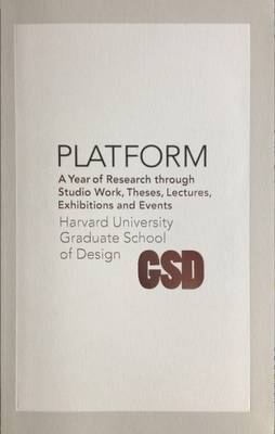 Platform 6: A Year of Research Through Studio Work, Theses, Lectures, Exhibitions and Events