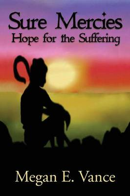 Sure Mercies: Hope for the Suffering