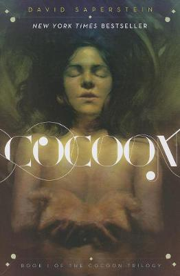 Cocoon: Book I of the Cocoon Trilogy