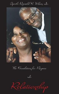 The Foundation for Purpose Is Relationship