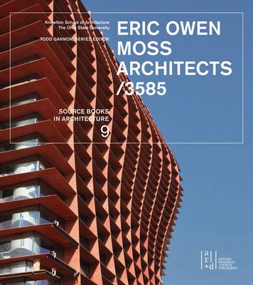 Eric Owen Moss Architects/3585: Source Books in Architecture