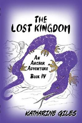 The Lost Kingdom, an Archer Adventure