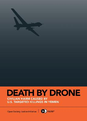 Death by Drone: Civilian Harm Caused by U.S. Targeted Killings in Yemen