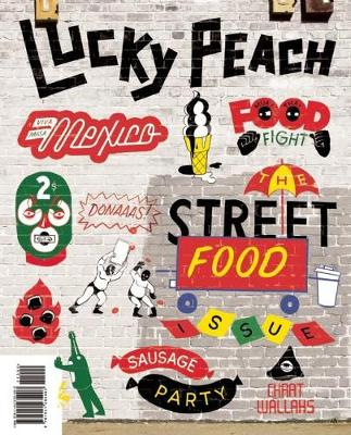 Lucky Peach: The Street Food Issue: Issue 10