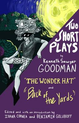 Two Short Plays: The Wonder Hat and Back of the Yards