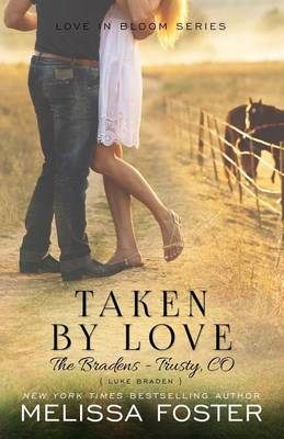Taken by Love (the Bradens at Trusty): Luke Braden