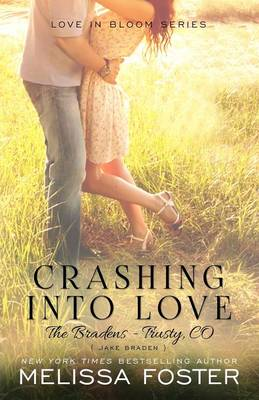 Crashing Into Love (The Bradens at Trusty): Jake Braden