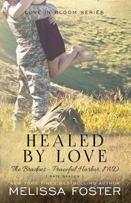 Healed by Love (The Bradens at Peaceful Harbor): Nate Braden