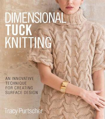 Dimensional Tuck Knitting: An Innovative Technique for Creating Surface Tension