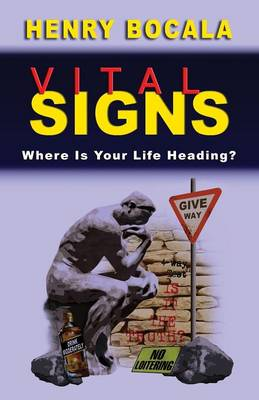 Vital Signs: Where Is Your Life Heading?