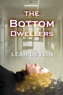 The Bottom Dwellers (the Woods Hole Mysteries Book 1)
