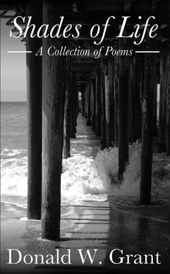 Shades of Life (a Collection of Poems)