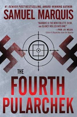 The Fourth Pularchek: A Novel of Suspense