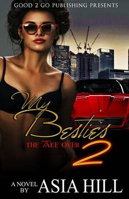My Besties 2: The Take Over