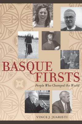 Basque Firsts: People Who Changed the World