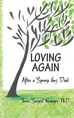 Loving Again: After a Spouse Has Died
