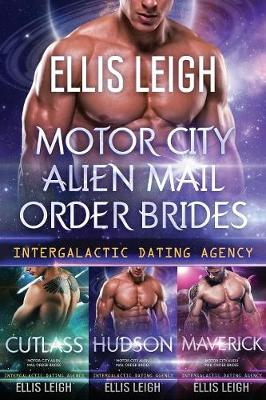 Motor City Alien Mail Order Brides: The Collection