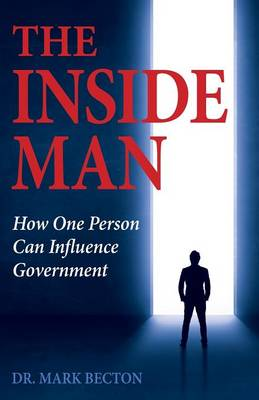 The Inside Man: How One Person Can Influence Government