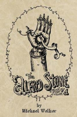 The Alfred Stone Trilogy: Volume 1