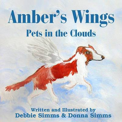 Amber's Wings: Pets in the Clouds