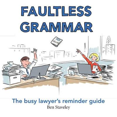 Faultless Grammar: The Busy Lawyer's Reminder Guide