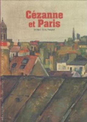 Decouverte Gallimard: Cezanne ET Paris