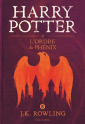 "Harry Potter volume 5 ""Harry Potter et l'ordre du Phénix"""