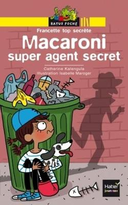 Bibliotheque De Ratus: Macaroni Super Agent Secret