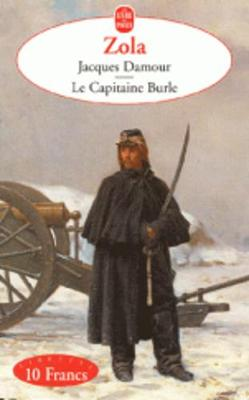 Jacques Damour/Le Capitaine Burle