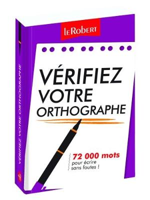 Verifiez Votre Orthographe: Correct French Spelling Aid