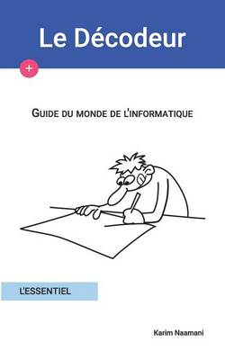 Guide Du Monde de L'Informatique