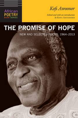 The Promise of Hope: Selected and New Writings: 1964 - 2013