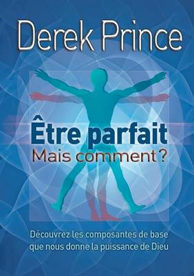 Be Perfect - But How? - French