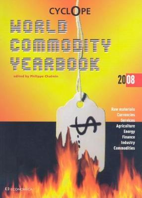 CyclOpe: World Commodity Yearbook 2008