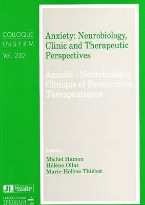 Anxiety: Neurobiology, Clinic and Therapeutic Perspectives