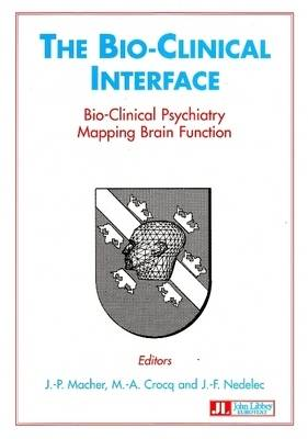 Bio-Clinical Interface: Bio-Clinical Psychiatry, Mapping Brain Function