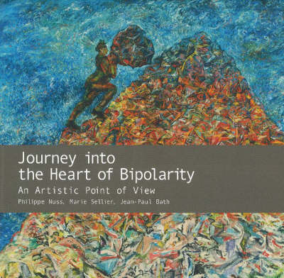 Journey into the Heart of Bipolarity: An Artistic Point of View