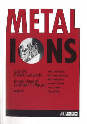 Metal Ions: Metal Ions in Biology and Medicine: v. 9