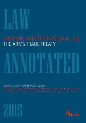Weapons and International Law: the Arms Trade Treaty