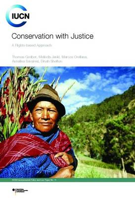 Conservation with Justice: A Rights-Based Approach