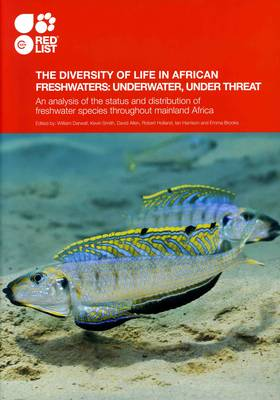 The Diversity of Life in African Freshwaters: Underwater, Under Threat
