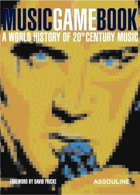 Music Game Book: A World History of 20th Century Music