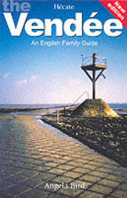 English Family Guide to the Vendee and Surrounding Area